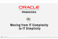 CDP Oracle Primavera Moving From IT Complexity to IT Simplicity